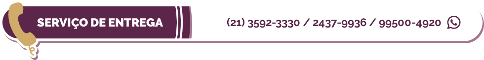 Serviço de entrega: (21) 3592-3330 / 2437-9936 / 99500-4920 (whatsapp)